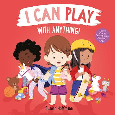 I Can Play with Anything! book
