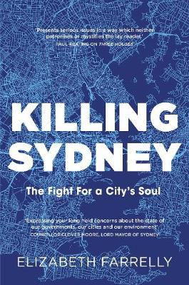 Killing Sydney: The Fight for a City's Soul book