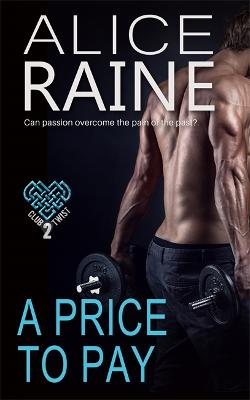 A Price To Pay: The Club Twist Series book