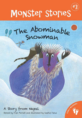 Monster Stories 3: Abominable Snowman by Fran Parnell