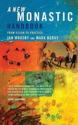 A New Monastic Handbook by Ian Mobsby