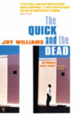 Quick And The Dead by Joy Williams