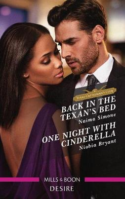 Back in the Texan's Bed/One Night with Cinderella book