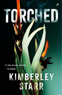 Torched by Kimberley Starr