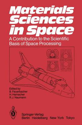 Materials Sciences in Space by Berndt Feuerbacher