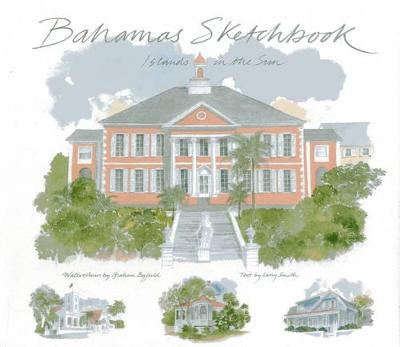Bahamas Sketchbook by Graham Byfield