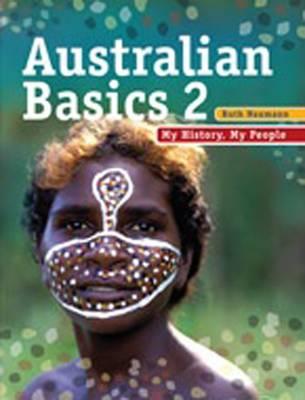 Australian Basics 2: My History, My People by Ruth Naumann