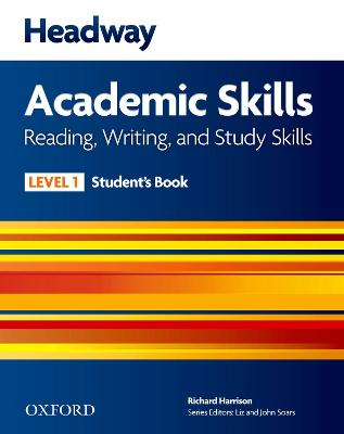 Headway Academic Skills: 1: Reading, Writing, and Study Skills Student's Book by