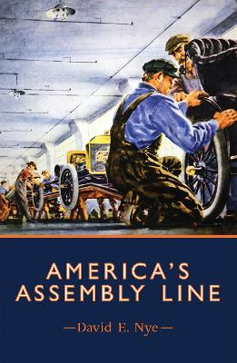 America's Assembly Line by David E. Nye