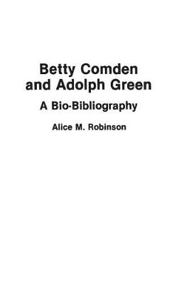 Betty Comden and Adolph Green by Alice Robinson
