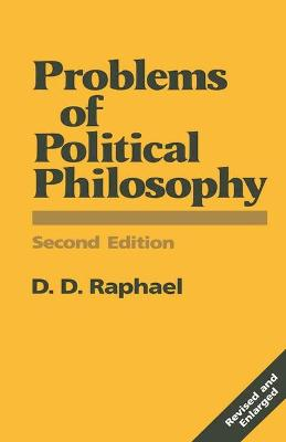 Problems of Political Philosophy by D. D. Raphael