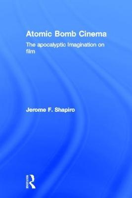 Atomic Bomb Cinema book