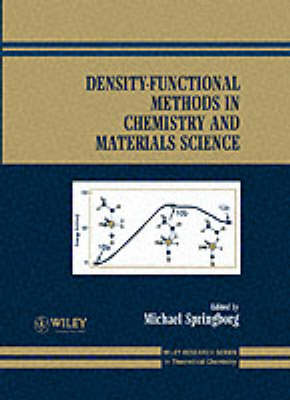 Density Functional Methods in Chemistry and Materials Science by Michael Springborg