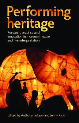 Performing Heritage by Jenny Kidd