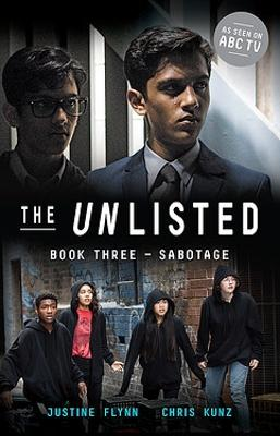 The Unlisted: Sabotage (Book 3) by Justine Flynn