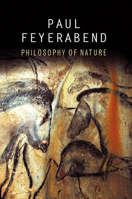 Philosophy of Nature by Paul K. Feyerabend
