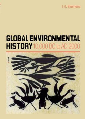 Global Environmental History by I.G. Simmons