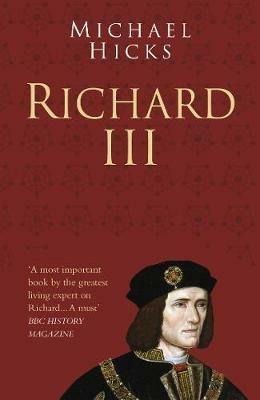 Richard III Classic Histories Series by Michael Hicks