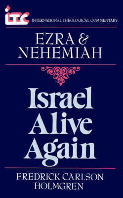 Ezra and Nehemiah by Fredrick Carlson Holmgren