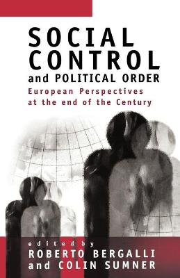 Social Control and Political Order by Roberto Bergalli