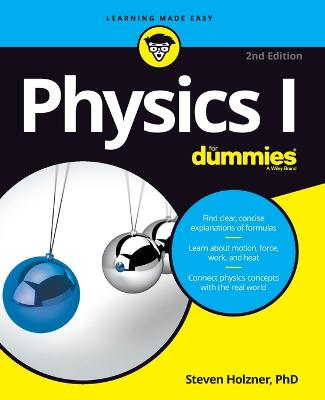 Physics I for Dummies, 2nd Edition by Steven Holzner