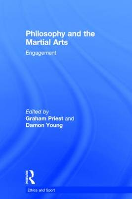Philosophy and the Martial Arts book