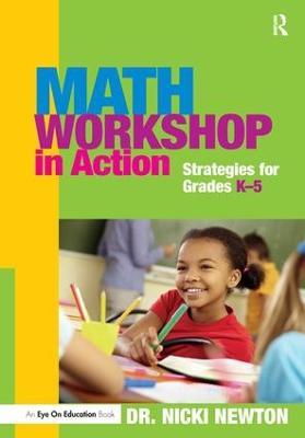 Math Workshop in Action by Nicki Newton