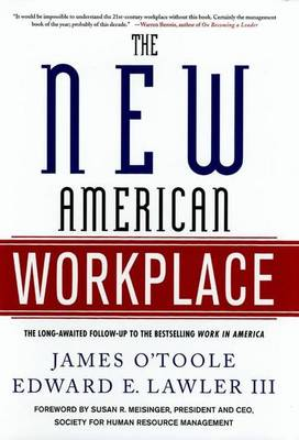 The New American Workplace by James O'Toole