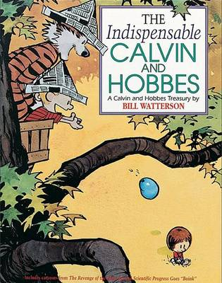 Indispensable Calvin and Hobbes by Bill Watterson
