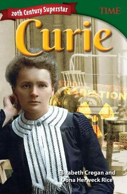 20th Century Superstar: Curie by Elizabeth Cregan