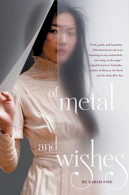 Of Metal and Wishes by Lecturer in Philosophy Sarah Fine