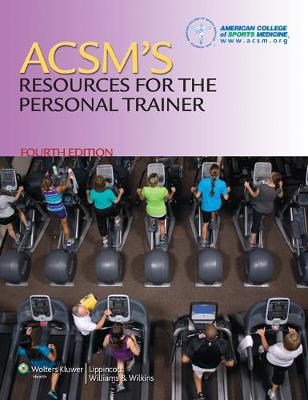 ACSM's Resources for the Personal Trainer by American College of Sports Medicine (ACSM)