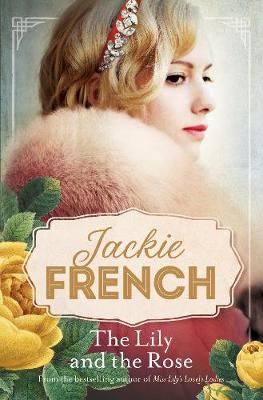 The Lily and the Rose by Jackie French