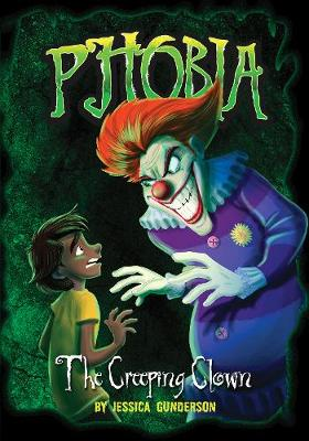 The Creeping Clown: A Tale of Terror by Jessica Gunderson