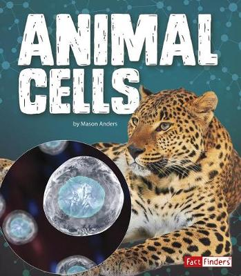 Animal Cells by Mason Anders