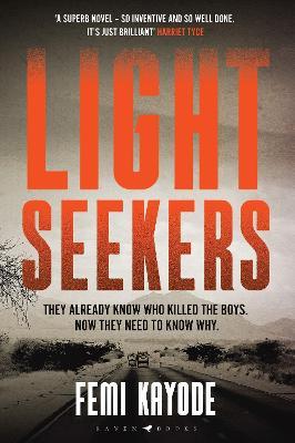 Lightseekers: 'Intelligent, suspenseful and utterly engrossing' by Femi Kayode