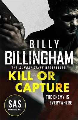 Call to Kill: The first in a brand new high-octane SAS series by Billy Billingham