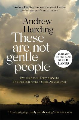 These Are Not Gentle People: As heard on BBC R4 as