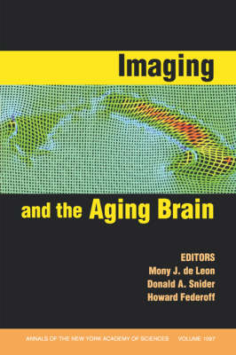 Imaging and the Aging Brain by Mony J. de Leon