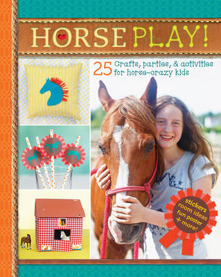 Horse Play! by Deanna F. Cook