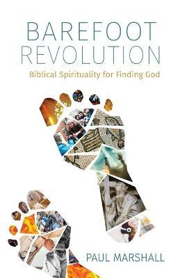 Barefoot Revolution by Paul Marshall