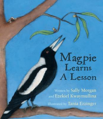 Magpie Learns a Lesson by Sally Morgan