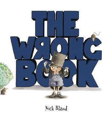 WRONG BOOK BIG BOOK by Nick Bland