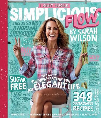 I Quit Sugar: Simplicious Flow book