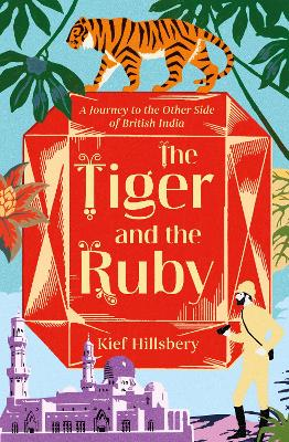 The Tiger and the Ruby by Kief Hillsbery