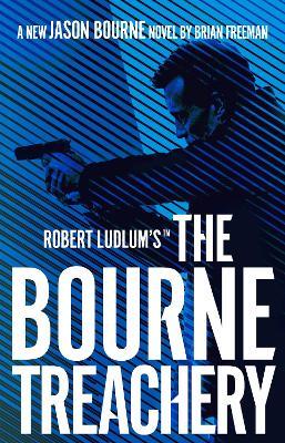 Robert Ludlum's (TM) The Bourne Treachery book