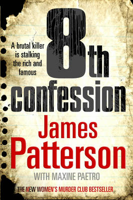 8th Confession: (Women's Murder Club 8) by James Patterson