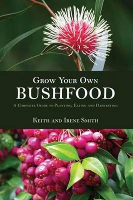 Grow Your Own Bushfoods book