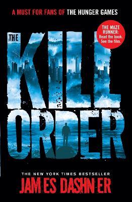 Kill Order by James Dashner