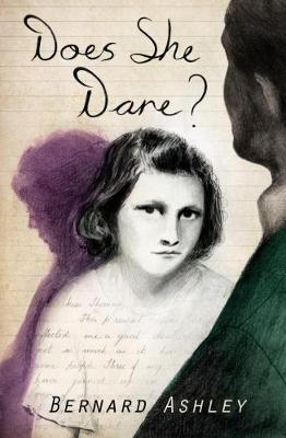 Does She Dare? by Bernard Ashley